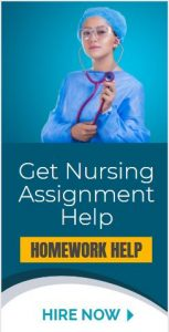 Nursing Homework Help, Assignment Help